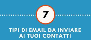 7 tipi di email che puoi inviare ai tuoi contatti