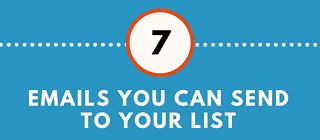 7 types of emails you can send to your list - preview